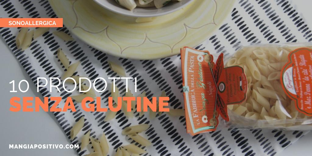10 prodotti senza glutine per mangiare sano