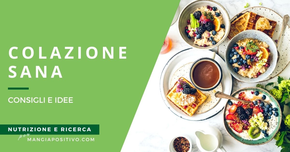 Esempi e idee colazione sana