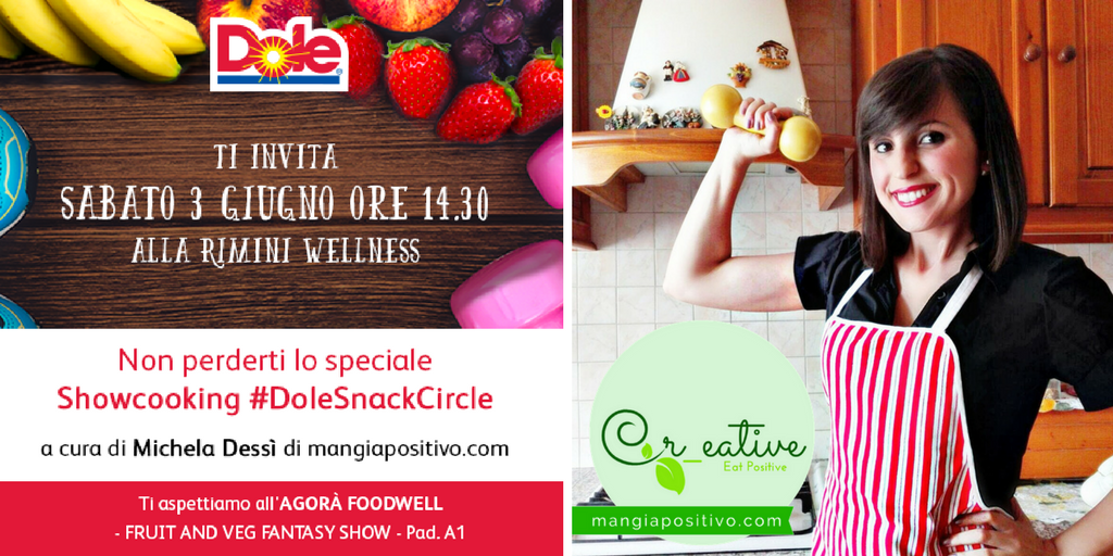showcooking #DoleSnackCircle in perfetto stile mangiapositivo