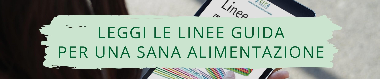 Linee guida per una sana alimentazione italiana 2018 pdf